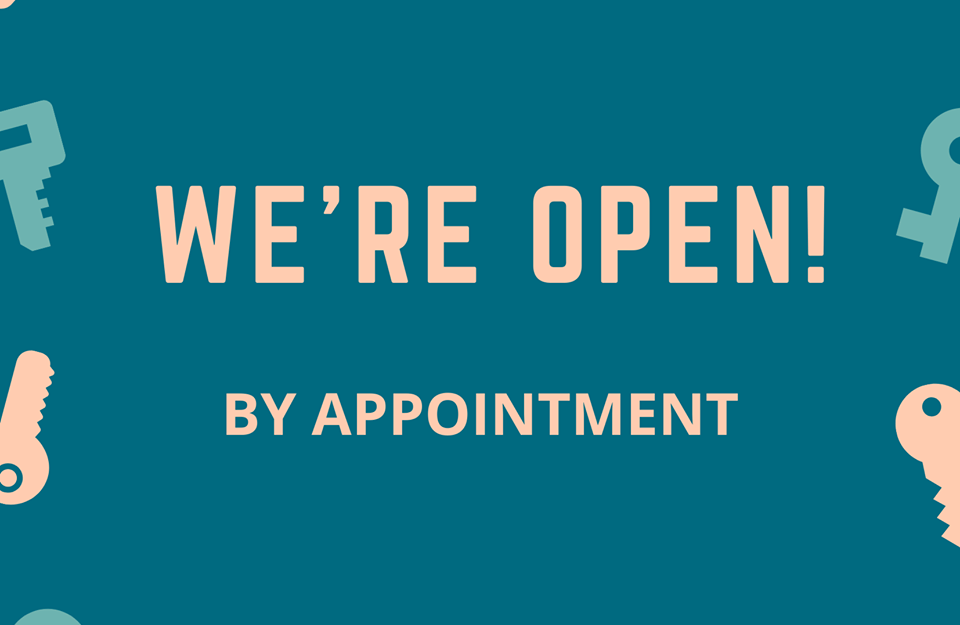 We are back open by apppointment